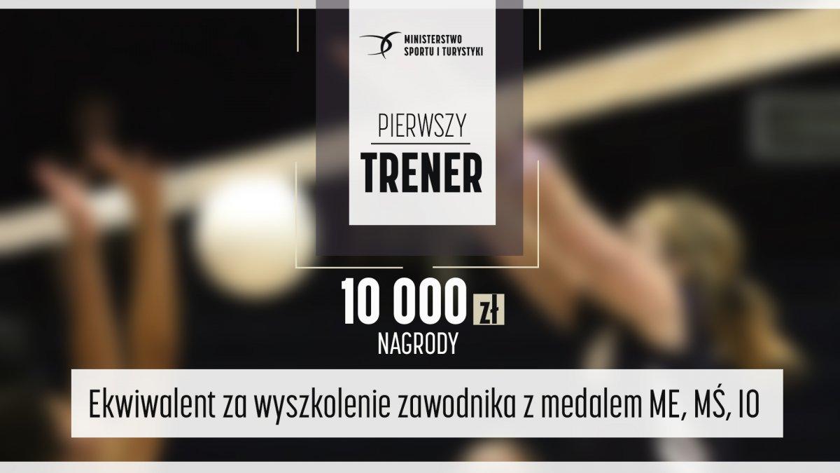 """Program MSiT """"Pierwszy Trener"""" — nagroda 10 000 zł"""