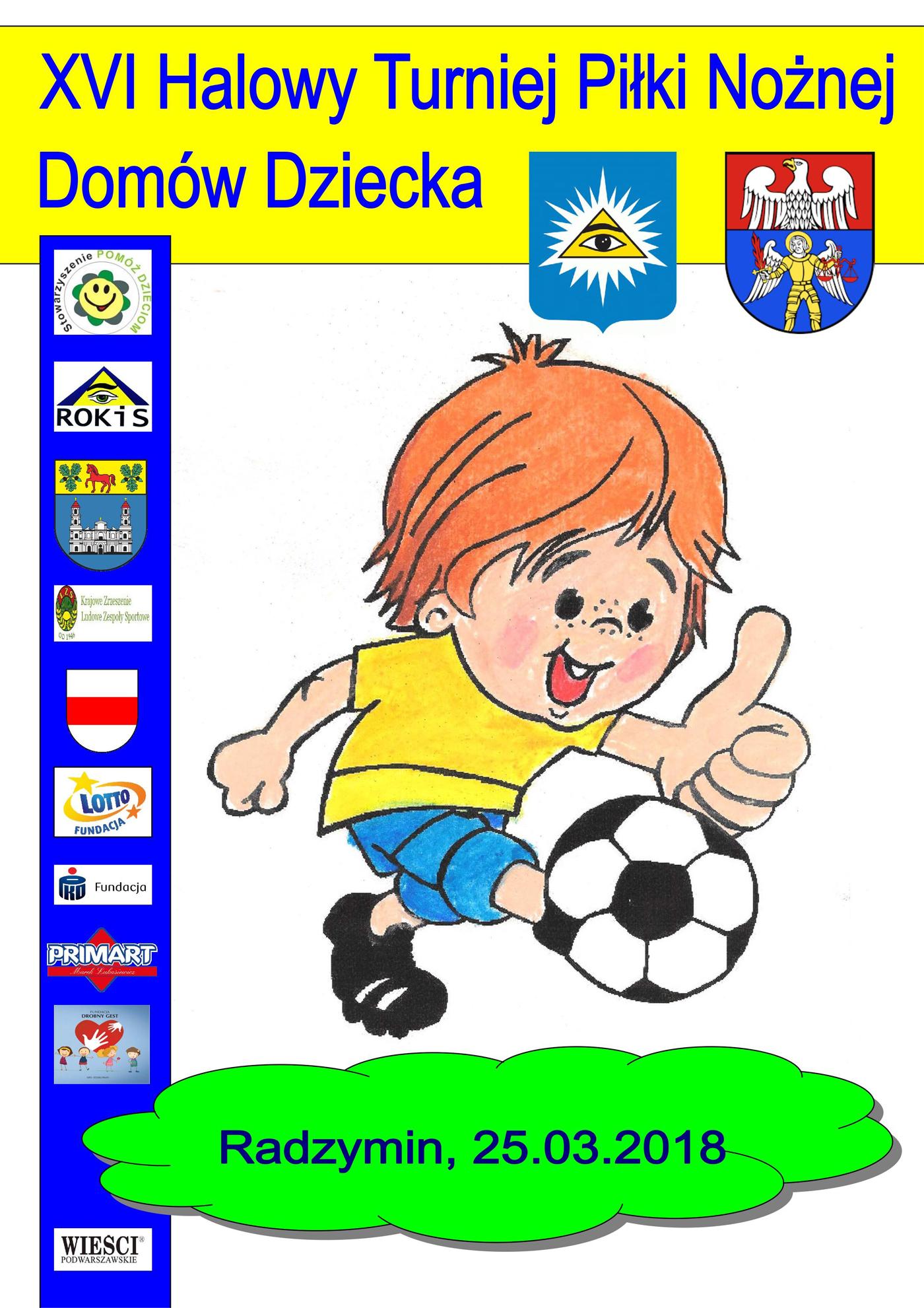 XVI Halowy Turniej Piłki Nożnej Domów Dziecka wRadzyminie