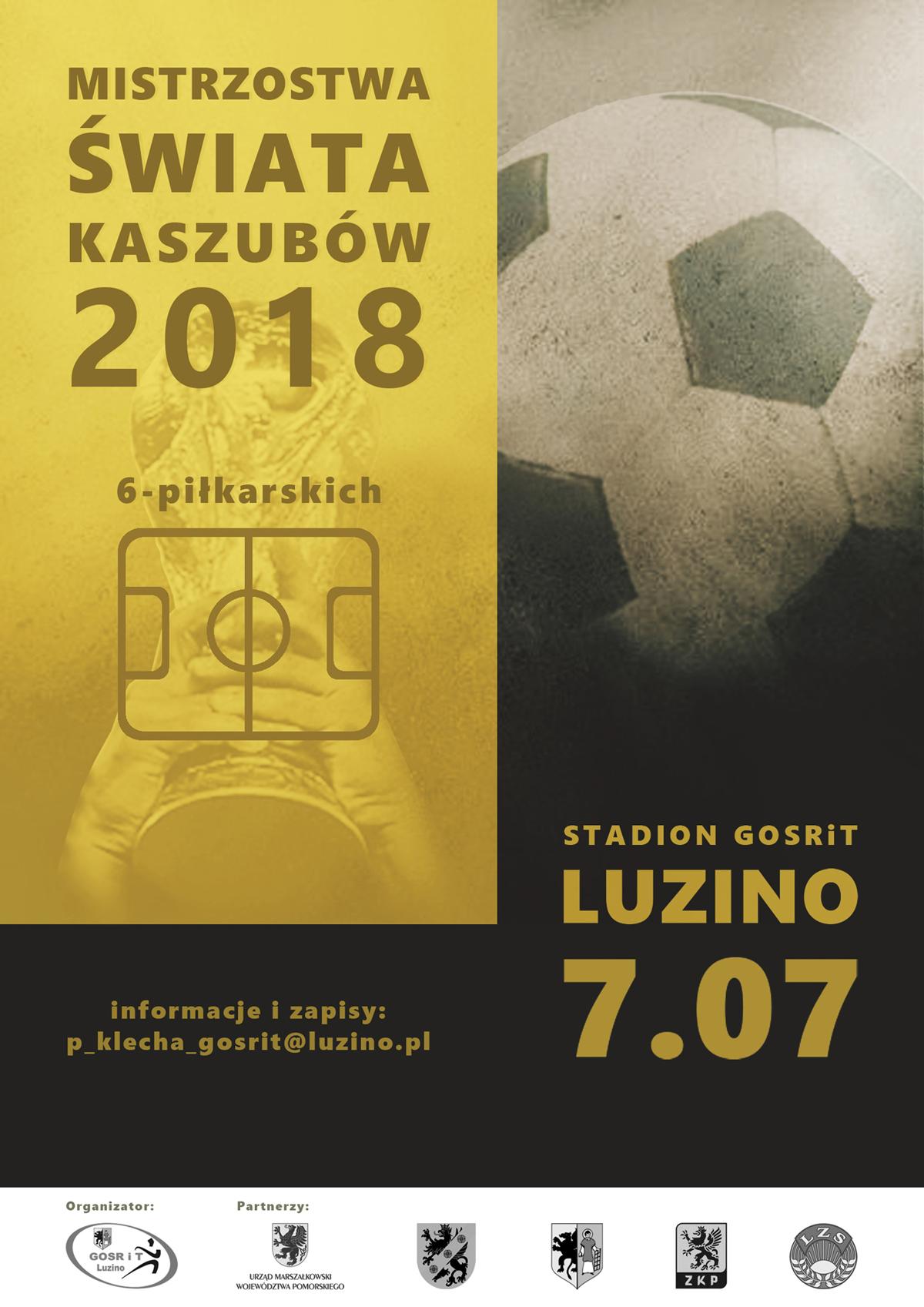 Luzino zaprasza na IMistrzostwa Świata Kaszubów 6-piłkarskich