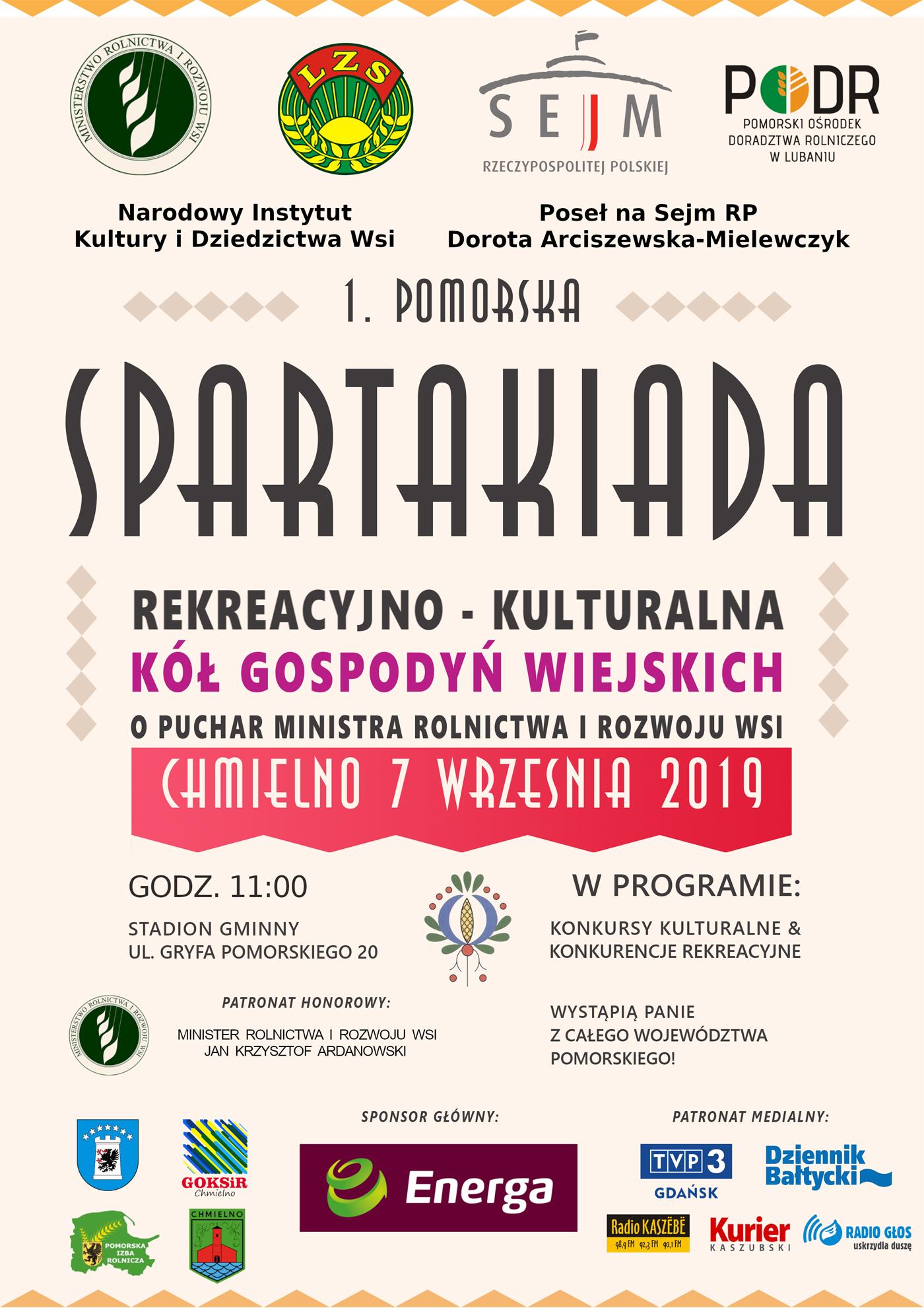 Zapraszamy na IPomorską SpartakiadęRekreacyjno-Kulturalną KGW oPuchar Ministra Rolnictwa iRozwoju Wsi